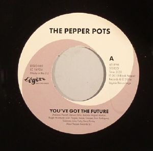 PEPPER POTS, The - You've Got The Future