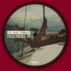 YSE SAINT LAUR'ANT - Faux Metier EP