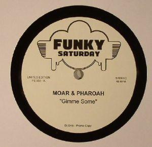 MOAR/PHAROAH - Gimme Some