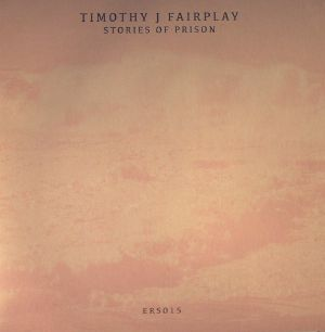 FAIRPLAY, Timothy J - Stories Of Prison