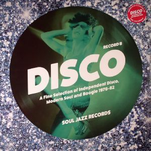 VARIOUS - Disco: A Fine Selection Of Independant Disco Modern Soul & Boogie 1978-82 Record B