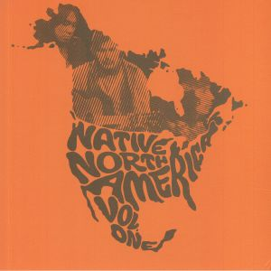 VARIOUS - Native North America Vol 1: Aboriginal Folk Rock & Country 1966-1985