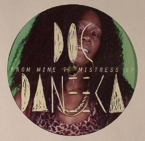 DOC DANEEKA - From Mine To Mistress EP