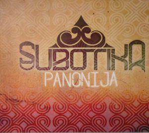 SUBOTIKA - Panonija