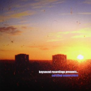 VARIOUS - Keysound Recordings presents Certified Connections