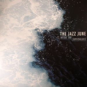 JAZZ JUNE, The - After The Earthquake