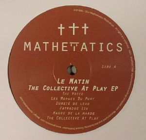 LE MATIN - The Collective At Play EP