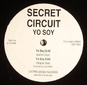 SECRET CIRCUIT - Yo Soy