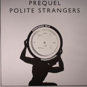 PREQUEL - Polite Strangers