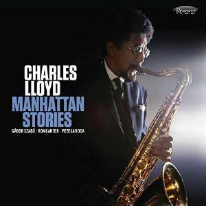 LLOYD, Charles - Manhattan Stories (reissue)