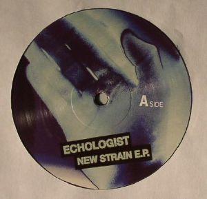 ECHOLOGIST - New Strain EP