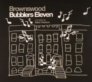 PETERSON, Gilles/VARIOUS - Brownswood Bubblers Eleven