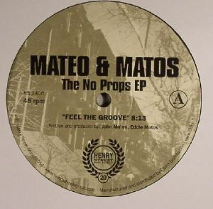 MATEO & MATOS - The No Props EP