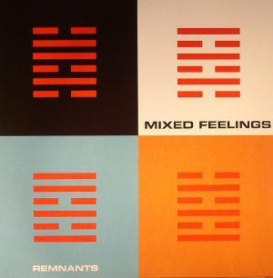 MIXED FEELINGS - Remnants