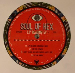SOUL OF HEX - Lip Reading EP