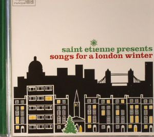 VARIOUS - Saint Etienne presents Songs For A London Winter