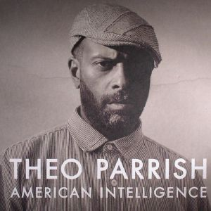 PARRISH, Theo - American Intelligence