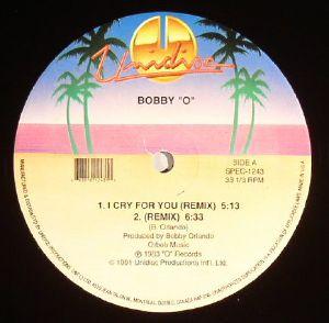 BOBBY O - I Cry For You