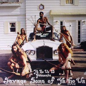 YO HO WA 13 - Savage Sons Of Ya Ho Wa