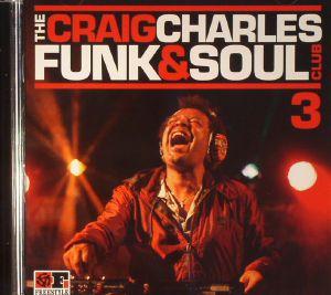 VARIOUS - The Craig Charles Funk & Soul Club 3