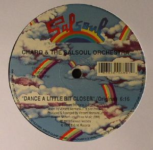 CHARO/THE SALSOUL ORCHESTRA/GARY CRISS/METROPOLIS - Dance A Little Bit Closer