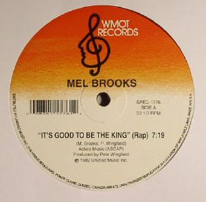 BROOKS, Mel - It's Good To Be The King