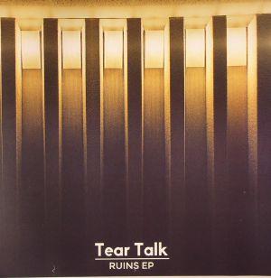TEAR TALK - Ruins EP