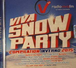 VARIOUS - Viva Snow Party Compilation Inverno 2015