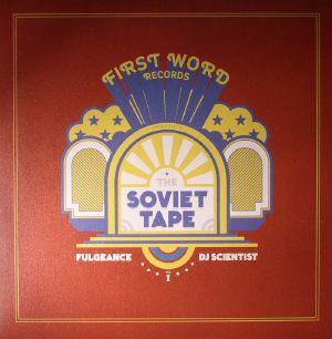 FULGEANCE/DJ SCIENTIST - The Soviet Tape Vol 1