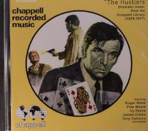 VARIOUS - The Hustlers: Dramatic Music From The Chappell Library 1970-1977