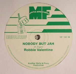 VALENTINE, Robbie - Nobody But Jah