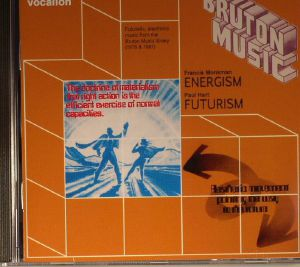 MONKMAN, Francis/PAUL HART - Energism & Futurism: Futuristic Electronic Music From The Bruton Music Library 1978 +1981