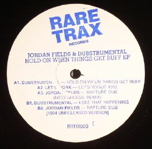 FIELDS, Jordan/DUBSTRUMENTAL - Hold On When Things Get Ruff EP