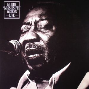 MUDDY WATERS - Muddy Mississippi Waters Live
