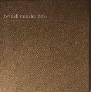 BRITISH MURDER BOYS - British Murder Boys