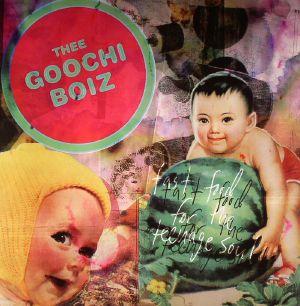 THEE GOOCHI BOIZ - Fast Food For The Teenage Soul/Oops!