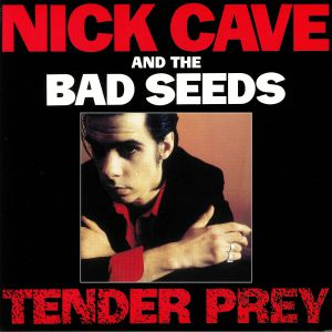 CAVE, Nick & THE BAD SEEDS - Tender Prey (remastered)