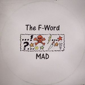 F WORD, The - Mad