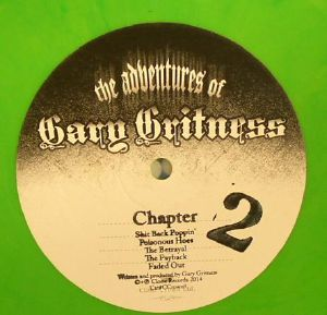 GRITNESS, Gary - The Adventures Of Gary Gritness: Chapter 2