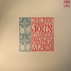 FAHEY, John - The New Possibility: John Fahey's Guitar Soli Christmas Album