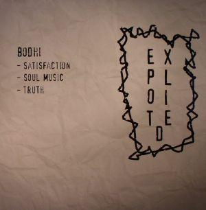 BODHI - Satisfaction EP