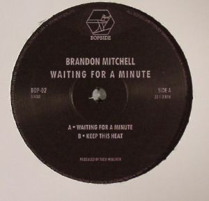MITCHELL, Brandon - Waiting For A Minute