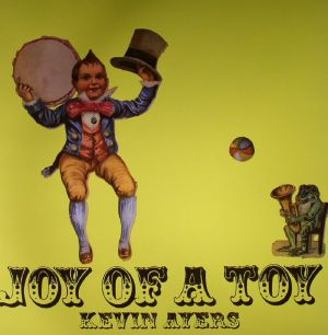 AYERS, Kevin - Joy Of A Toy
