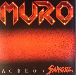 MURO - Acero Y Sangre