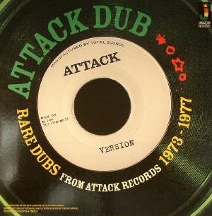 ATTACK DUB/VARIOUS - Attack Dub: Rare Dubs From Attack Records 1973-1977