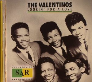 VALENTINOS, The - Lookin' For A Love: The Complete SAR Recordings