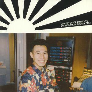 TERADA, Soichi/VARIOUS - Soichi Terada Presents Sounds From The Far East