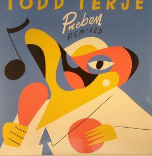 TERJE, Todd - Preben Remixed
