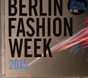 VARIOUS - Berlin Fashion Week 2015