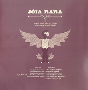VARIOUS - Joia Rara Volume 1: Tropical Boogie Funk Soul & Samba From The Brazilian Music Universe
